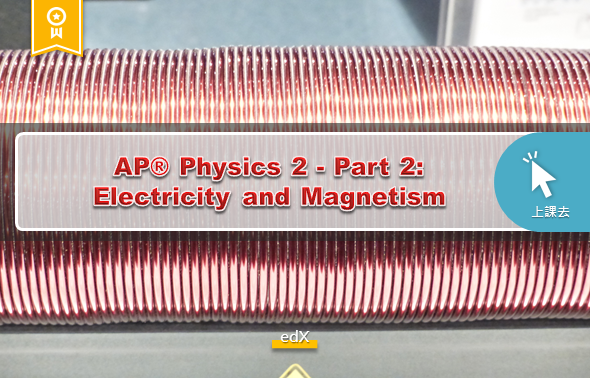 AP® Physics 2 - Part 2: Electricity and Magnetism