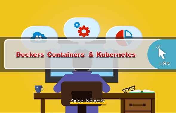 Dockers Containers & Kubernetes
