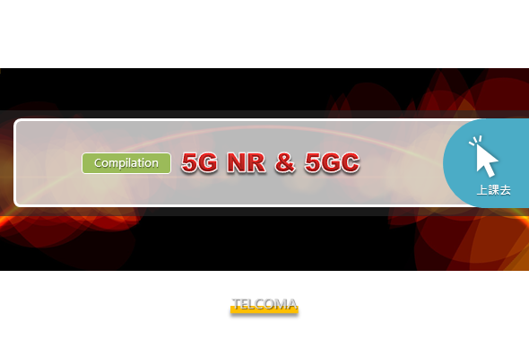 5G NR & 5GC (Compilation)