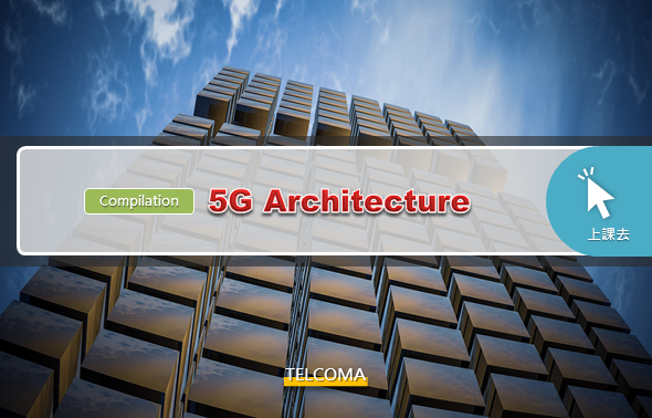 5G Architecture (Compilation)